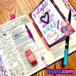 Delight in the Word and flourish Bible journaling page by JoDitt