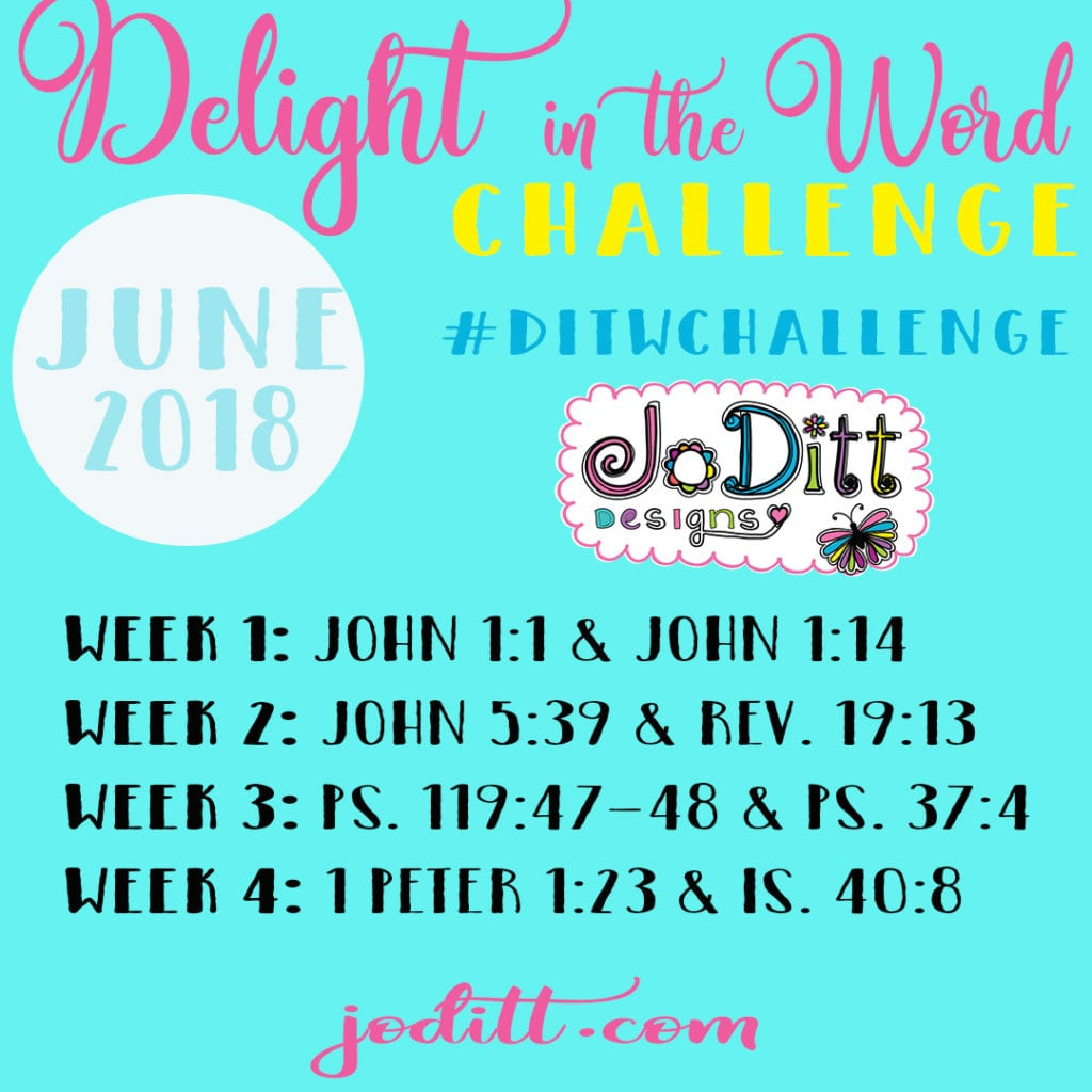 Delight in the Word challenge - June 2018