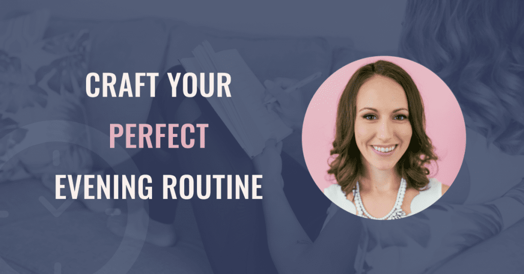 perfect evening routine webinar
