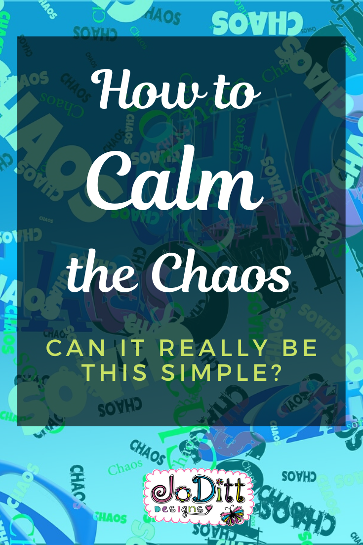 Can Calming the Chaos be this simple