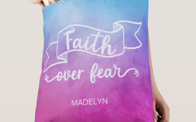 How to Choose Faith Over Fear – with Scriptures, Prayers and Coloring Pages