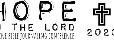 Register Now for – Hope in the Lord Online Bible Journaling Conference 2020