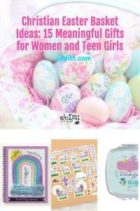 Christian Easter Basket Ideas - Meaningful Gifts for Women Teen Girls